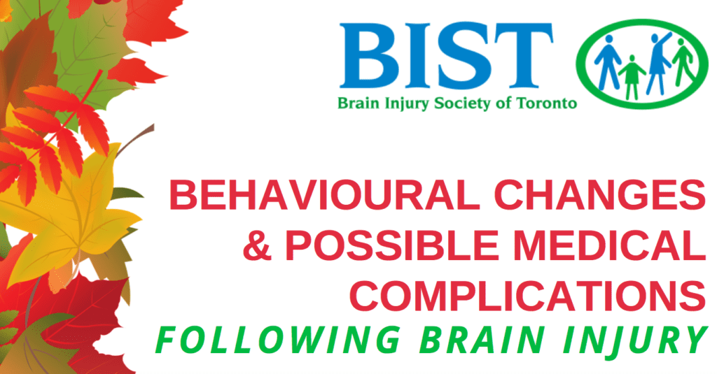 Behavioural Changes & Possible Medical Complications During Brain Injury Workshop